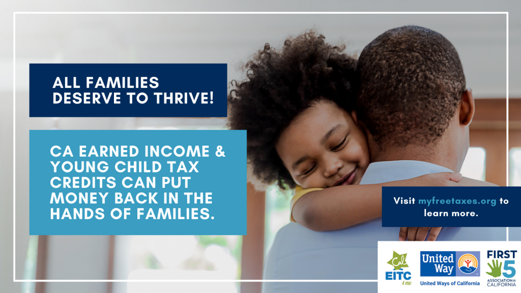 All families deserve to thrive. California Earned Income and Young Child Tax Credits can put money back in the hands of families. Image shows a young boy hugging his father.